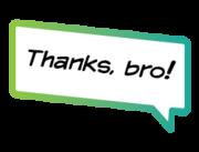 thanks-bro